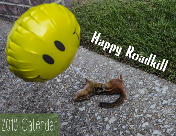 2018 Roadkill Calendar Cover web